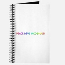 Peace Love McDonald Journal