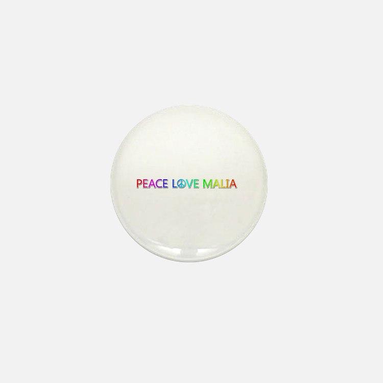 Peace Love Malia Mini Button