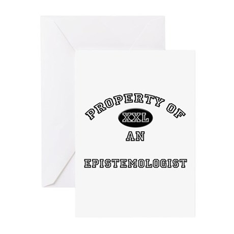 Property of an Epistemologist Greeting Cards (Pk o