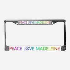 Peace Love Madeleine License Plate Frame