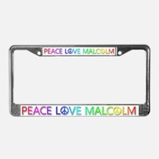 Peace Love Malcolm License Plate Frame