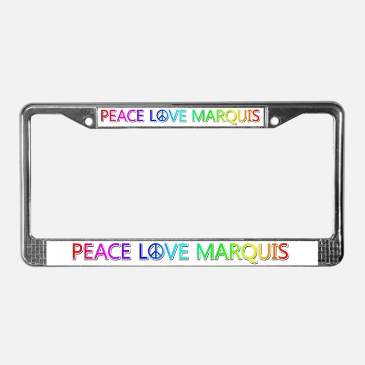 Peace Love Marquis License Plate Frame