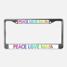 Peace Love Maya License Plate Frame