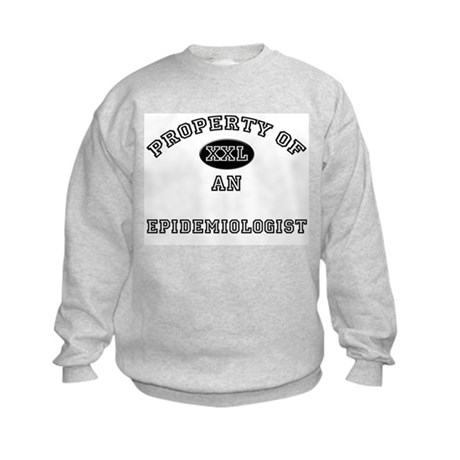 Property of an Epidemiologist Kids Sweatshirt