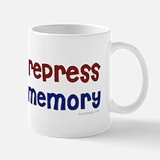 Time To Repress a Memory Saying Mugs