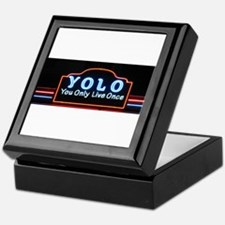 YOLO You Only Live Once sign Keepsake Box