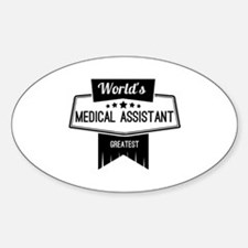 World's Best Medical Assistant Decal