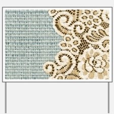 rustic country lace burlap Yard Sign
