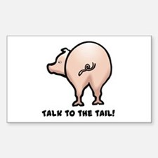 Talk to the Tail Pig Rectangle Decal