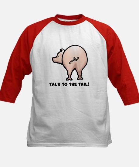 Talk to the Tail Pig Kids Baseball Jersey