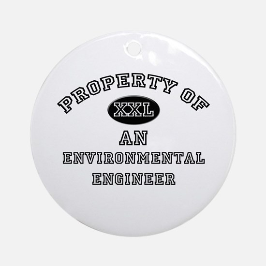 Property of an Environmental Engineer Ornament (Ro