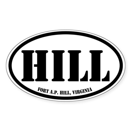 Fort AP Hill, Virginia Sticker (Oval)