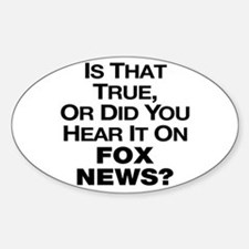 True or Fox News? Bumper Stickers