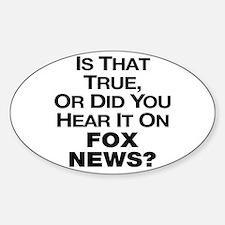 True or Fox News? Stickers