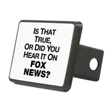 True or Fox News? Hitch Cover
