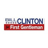 """Bill clinton for first gentleman 3"""" x 10"""""""