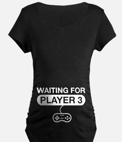 waiting for player 3 Maternity T-Shirt
