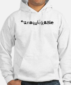 Unsquickable Hoodie
