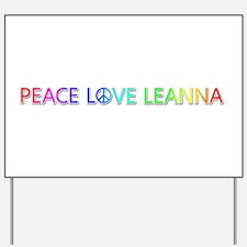 Peace Love Leanna Yard Sign