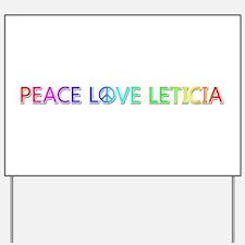 Peace Love Leticia Yard Sign