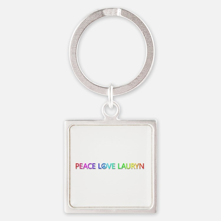Peace Love Lauryn Square Keychain