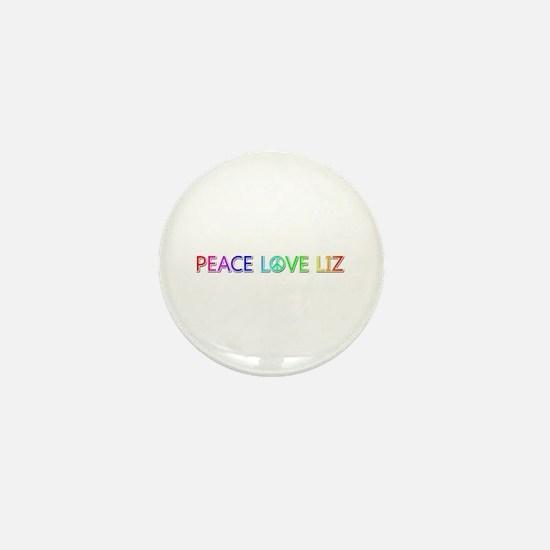 Peace Love Liz Mini Button