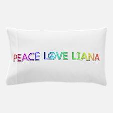 Peace Love Liana Pillow Case