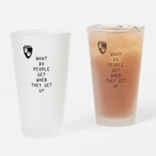 Cute That%2527s what people do Drinking Glass
