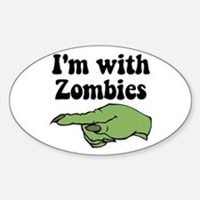 I'm With Zombies Halloween Oval Decal
