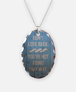 DON'T LOOK BACK. Necklace