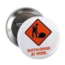BUFFALONIAN at WORK Button