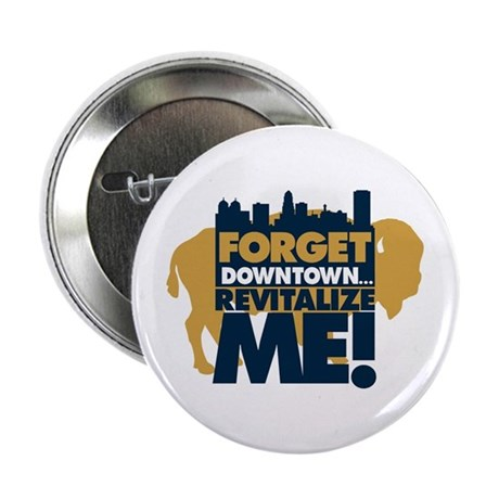 BUFFALO - forget downtown, re Button