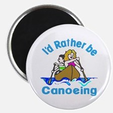 Id Rather Be Canoeing - Magnet
