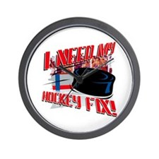 I NEED my HOCKEY FIX  Wall Clock