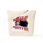 I NEED my HOCKEY FIX  Tote Bag