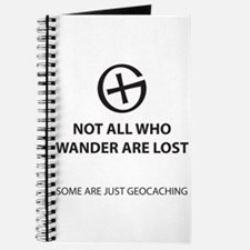Not all who wander are lost. Some are just Journal