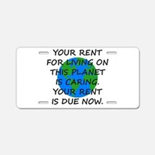 Your rent is caring. Aluminum License Plate