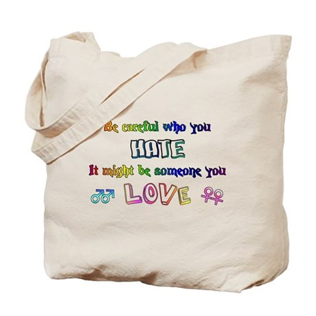 Be careful of hate Tote Bag