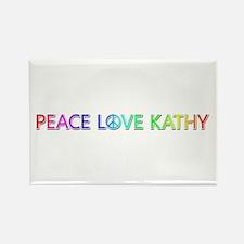 Peace Love Kathy Rectangle Magnet