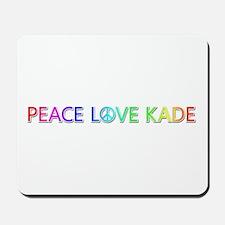 Peace Love Kade Mousepad
