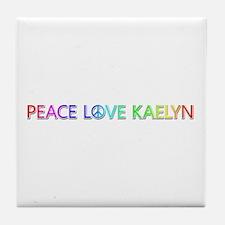 Peace Love Kaelyn Tile Coaster