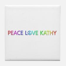 Peace Love Kathy Tile Coaster