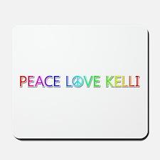 Peace Love Kelli Mousepad
