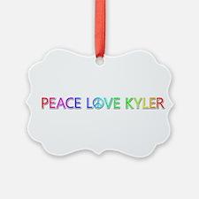 Peace Love Kyler Ornament