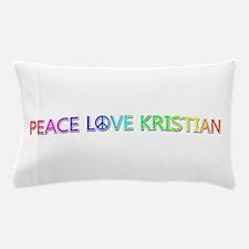 Peace Love Kristian Pillow Case