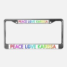 Peace Love Karissa License Plate Frame