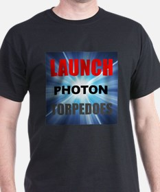 Launch Photon Torpedoes T-Shirt
