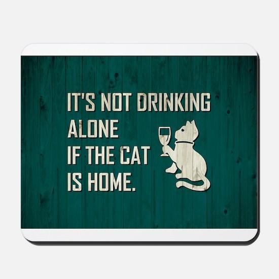 IT'S NOT DRINKING... Mousepad