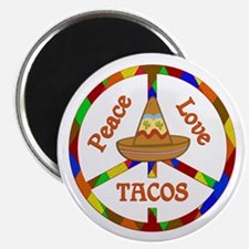Peace Love Tacos Magnet