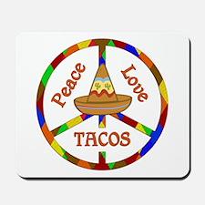 Peace Love Tacos Mousepad